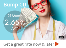 Bump Up CD Get a great rate now and later
