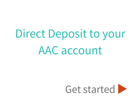 Direct deposit to your AAC account
