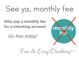 No monthly fee checking account